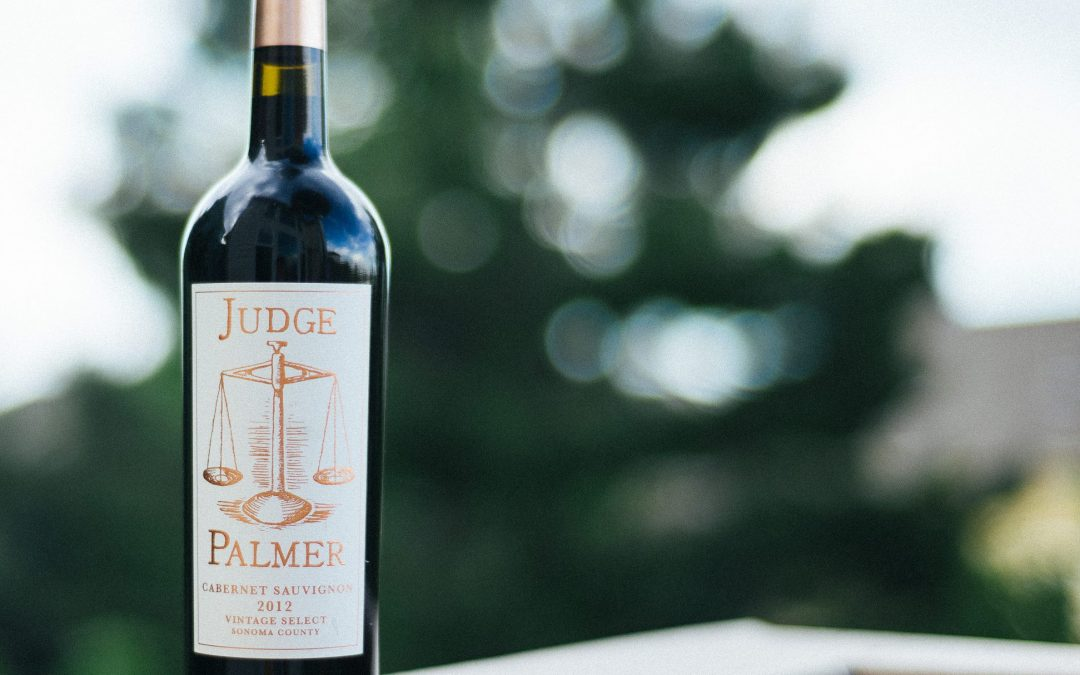 Worth the Splurge: 2012 Judge Palmer Cabernet Sauvignon Vintage Select